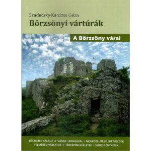 Szádeczky-Kardoss Géza, Börzsönyi Vártúrák (A Börzsöny Várai)