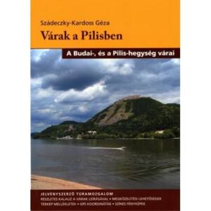 Szádeczky-Kardoss Géza, Várak a Pilisben