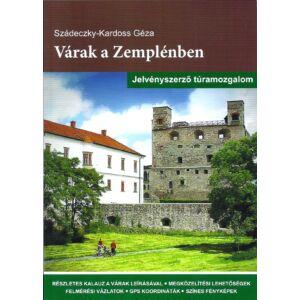 Szádeczky-Kardoss Géza, Várak a Zemplénben