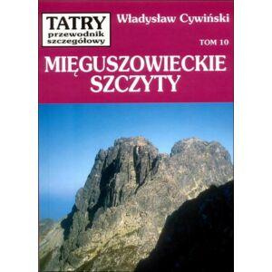 Wladyslaw Cywinski, Tátra - Részletes Kalauz - Menguszfalvi-csúcsok