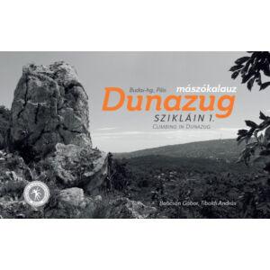 Dunazug Szikláin 1-2. Mászókalauz