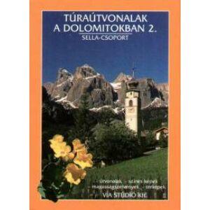 Túraútvonalak A Dolomitokban 2.