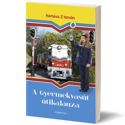 Kertész Z István, A Gyermekvasút útikalauza