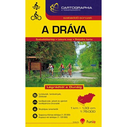 Cartographia A Dráva - Légrádtól a Dunáig